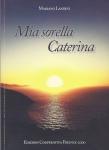 Caterina, sorella, landini, sordini, argentario, giovanni, santo stefano, beata, maddalena, incarnazione