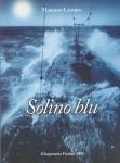 solino, sommergibile, landini, argentario, sfollati, marina, guerra, mondiale, seconda
