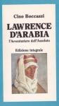 lawrence, arabia, principe, deserto, boccazzi, rivolta, damasco, cairo, conferenza
