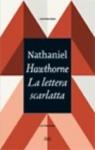 hawthorne, lettera, scarlatta, puritano, hester, pearl, dimmesdale, adulterio, chillingworth
