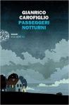 passeggeri, notturni, carofiglio, einaudi, draghi, biglietto, mario, profezie, scorta
